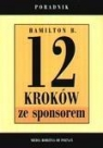 12 kroków ze sponsorem Jak to zrobić Hamilton B.