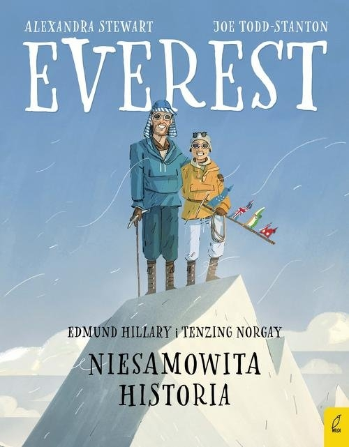Everest. Edmund Hillary i Tenzing Norgay. Niesamowita historia Stewart Alexandra
