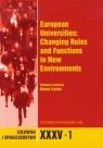 Człowiek i Społeczeństwo XXXV/1 European Universities: Changing Roles and