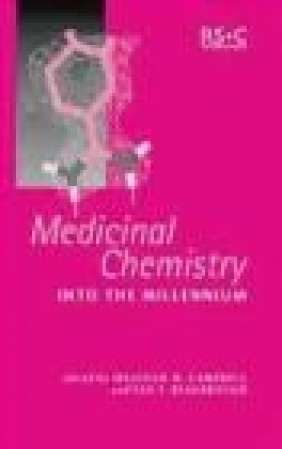 Medicinal Chemistry Into the Millennium