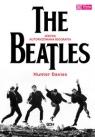 The Beatles Jedyna autoryzowana biografia Davies Hunter