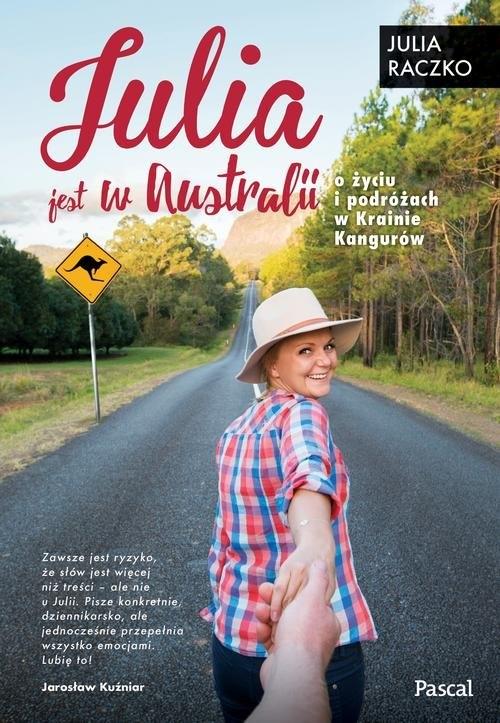 Julia jest w Australii Raczko Julia