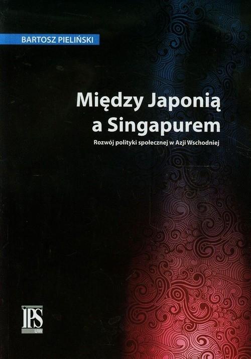 Między Japonią a Singapurem Pieliński Bartosz