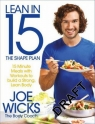 Lean in 15 the Shape Plan15 Minute Meals with Workouts to Build a Strong, Wicks Joe