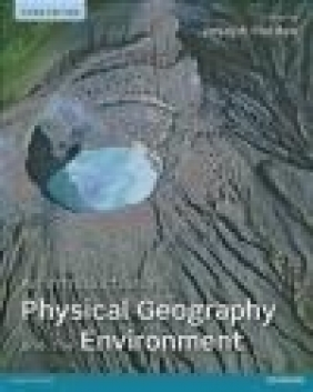 An Introduction to Physical Geography and the Environment Joseph Holden