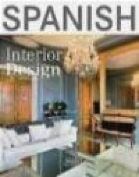 Spanish Interior Design Michelle Galindo