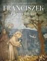 Franciszek i jego świat w malarstwie Giotta Grau Engelbert, Manselli Raoul, Romano Serena