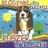 Piosenki dla dzieci - Puszek okruszek CD