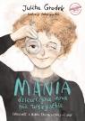 Mania - dziewczyna inna niż wszystkie