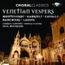 Choral Classics: Venetian Vespers  Gabrieli Consort Choir & Players, Paur McCreesh