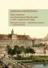 Życie muzyczne na Uniwersytecie Wrocławskim w XIX i I połowie XX wieku z Drożdżewska Agnieszka