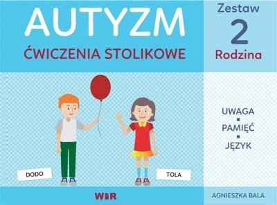 Autyzm. Ćwiczenia stolikowe. Zestaw 2 Rodzina Agnieszka Bala