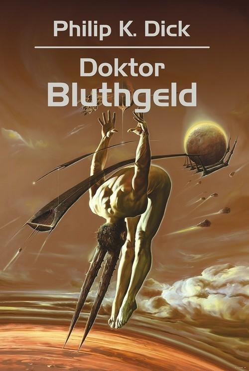 Doktor Bluthgeld - Dick Philip K. - książka