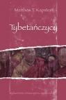 Tybetańczycy Kapstein Matthew T.
