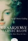 Cesarzowe Habsburgów Größing Sigrid-Maria