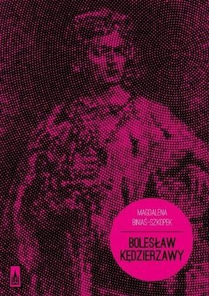 Bolesław Kędzierzawy Biniaś-Szkopek Magdalena