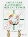 Handbook of Fluorescent Dyes and Probes R. W. Sabnis