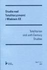Studia nad Totalitaryzmami i Wiekiem XX Tom 1/ Vol. 1 2017