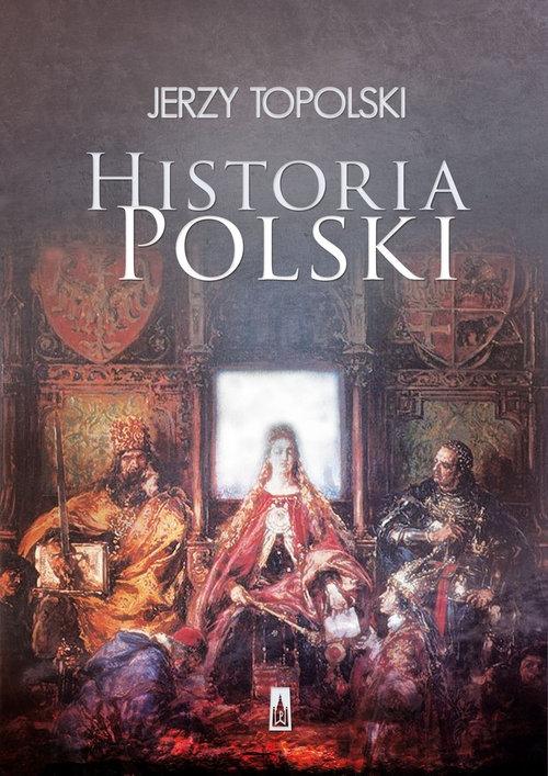 Historia Polski Topolski Jerzy