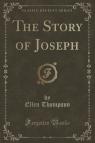 The Story of Joseph (Classic Reprint)