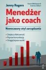 Menedżer jako coachNowoczesny styl zarządzania