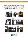 Programowanie obrabiarek CNC Grzesik Wit, Niesłony Piotr, Kiszka Piotr