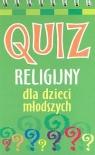 Quiz religijny dla dzieci młodszych