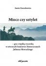 Miecz czy sztylet-gra z topiką rycerską w utworach baśniowo-historycznych Juliusza Słowackiego