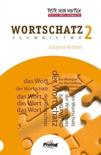 Teste Dein Deutsch Wortschatz 2 Krztoń Justyna