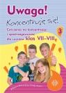 Uwaga! Koncentruję się! 3 Ćwiczenia na koncentrację i spostrzegawczość dla uczniów klas 7-8