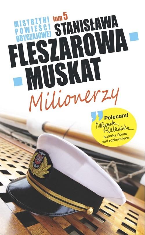 Mistrzyni Powieści Obyczajowej 5 Milionerzy Fleszarowa-Muskat Stanisława