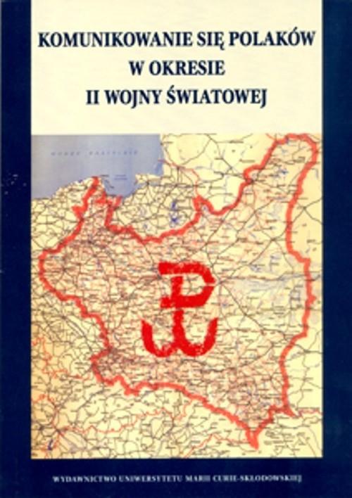 Komunikowanie się Polaków w okresie II wojny światowej z płytą CD