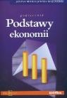 Podstawy ekonomii. Podręcznik 40/03 Mierzejewska-Majcherek Janina