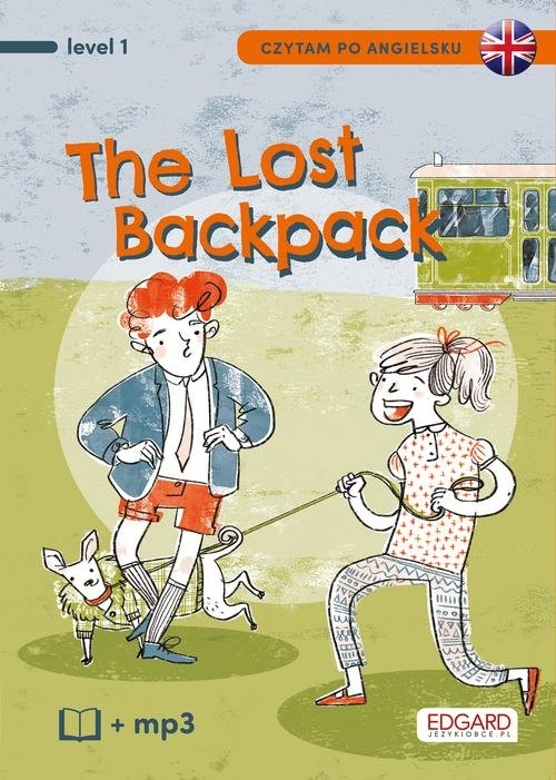 Czytam po angielsku The Lost Backpack / Zagubiony plecak Akman Bulent