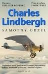 Charles Lindbergh. Samotny orzeł Danuta Uhl-Herkoperec, Przemysław Słowiński