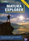 Matura Explorer Student's Book + CD Pre-intermediate. Szkoła Naunton Jon, Polit Beata