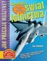 Jak pracują maszyny? Niezwykły świat lotnictwa (promocja)