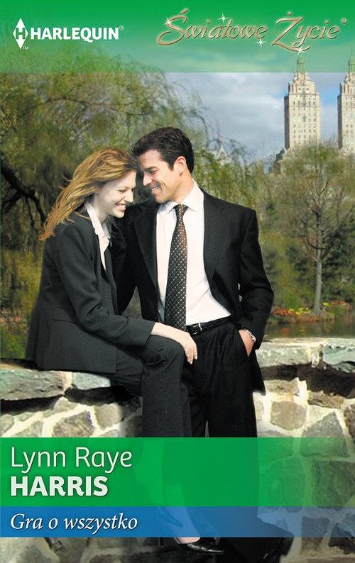 Gra o wszystko Lynn Raye Harris