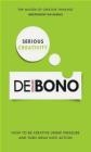 Serious Creativity Edward De Bono