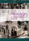Migracje we współczesnym świecie