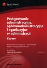 Postępowanie administracyjne, sądowoadministracyjne i egzekucyjne w