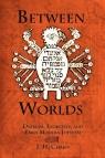 Between Worlds Jeffrey Howard Chajes