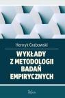 Wykłady z metodologii badań empirycznych Dla studentów turystyki i Grabowski Henryk