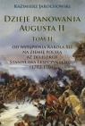 Dzieje panowania Augusta II Tom II.