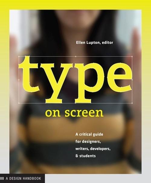 Type on Screen Lupton Ellen
