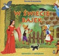 W świecie bajek Krassowska Dorota