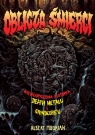 Oblicza śmierci. Niewiarygodna historia death metalu i grindcore?u Mudrian Albert