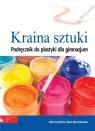 Kraina sztuki Plastyka Podręcznik Gimnazjum Marcinkowska Beata, Frydzińska-Świątczak Lidia