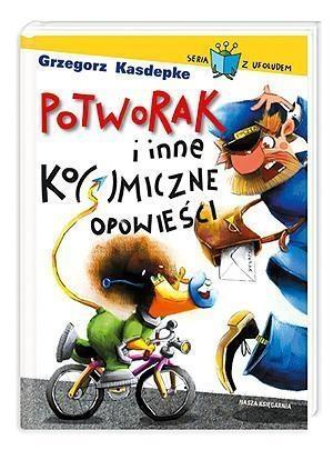 Potworak i inne ko(s)miczne opowieści Kasdepke Grzegorz