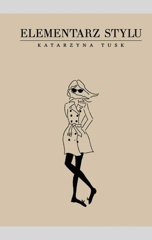 Elementarz stylu Tusk Katarzyna